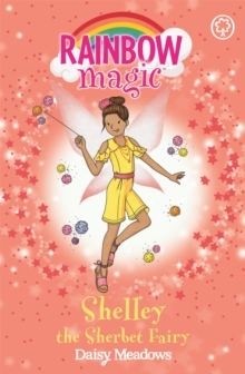 Rainbow Magic: Shelley the Sherbet Fairy : The Candy Land Fairies Book 4, Paperback Book
