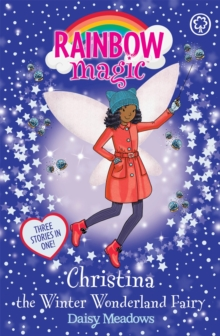 Rainbow Magic: Christina the Winter Wonderland Fairy : Special, Paperback Book