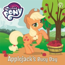My Little Pony: Applejack's Busy Day, Board book Book