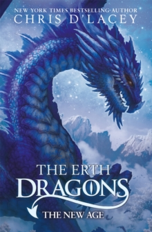The Erth Dragons: The New Age : Book 3, Paperback / softback Book