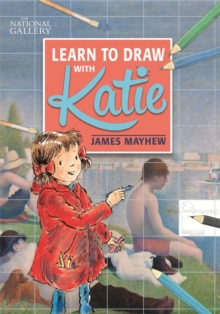 The National Gallery Learn to Draw with Katie, Paperback Book