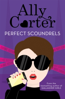Heist Society: Perfect Scoundrels : Book 3, Paperback Book