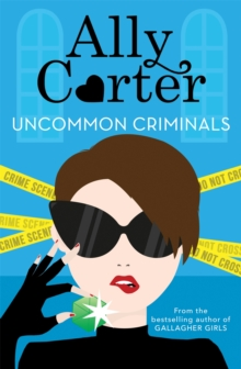 Heist Society: Uncommon Criminals : Book 2, Paperback Book