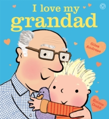 I Love My Grandad Board Book, Board book Book