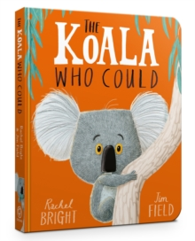 The Koala Who Could, Board book Book