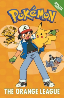 The Official Pokemon Fiction: the Orange League : Book 3, Paperback Book