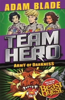 Team Hero: Army of Darkness : Series 3, Book 3, Paperback / softback Book
