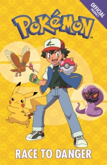 The Official Pokemon Fiction: Race to Danger : Book 5, Paperback Book