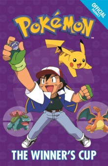 The Official Pokemon Fiction: The Winner's Cup : Book 8, Paperback Book