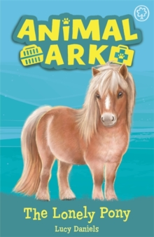 Animal Ark, New 8: The Lonely Pony : Book 8, Paperback / softback Book
