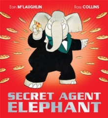 Secret Agent Elephant, Paperback / softback Book