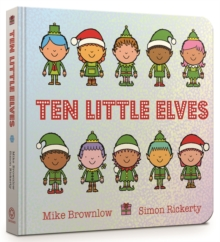 Ten Little Elves Board Book, Board book Book