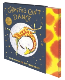 Giraffes Can't Dance: 20th Anniversary Limited Edition, Hardback Book