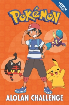 The Official Pokemon Fiction: Alolan Challenge : Book 10, Paperback Book
