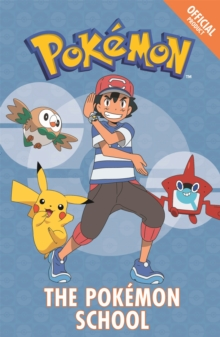 The Official Pokemon Fiction: The Pokemon School : Book 9, Paperback Book