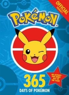 The Official Pokemon 365 Days of Pokemon : An Activity for Every Day of the Year, Paperback / softback Book
