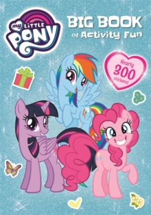 My Little Pony: My Little Pony Big Book of Activity Fun, Paperback Book