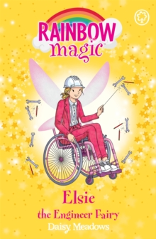 Rainbow Magic: Elsie the Engineer Fairy : The Discovery Fairies Book 4, Paperback / softback Book