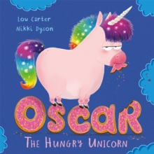 Oscar the Hungry Unicorn, Paperback / softback Book