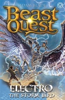 Beast Quest: Electro the Storm Bird : Series 24 Book 1, Paperback / softback Book