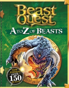 Beast Quest: A to Z of Beasts, Hardback Book