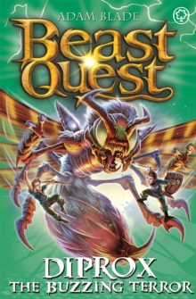 Beast Quest: Diprox the Buzzing Terror : Series 25 Book 4, Paperback / softback Book