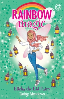 Rainbow Magic: Elisha the Eid Fairy : The Festival Fairies Book 3, Paperback / softback Book