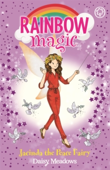 Rainbow Magic: Jacinda the Peace Fairy, Paperback / softback Book
