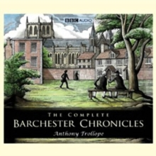 Barchester Chronicles : The Complete, eAudiobook MP3 eaudioBook
