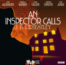 An Inspector Calls (Classic Radio Theatre), CD-Audio Book