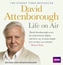 David Attenborough Life on Air: Memoirs of A Broadcaster, CD-Audio Book