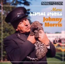 Johnny Morris Reads More Bedtime Stories (Vintage Beeb), CD-Audio Book