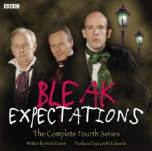 Bleak Expectations : The Complete Fourth Series, CD-Audio Book