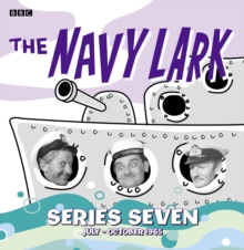 The Navy Lark Collection: Series 7 : July - October 1965, CD-Audio Book