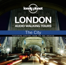 Lonely Planet Audio Walking Tours: London: The City, MP3 eaudioBook