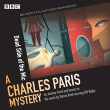 Charles Paris: The Dead Side of the Mic : A BBC Radio 4 full-cast dramatisation, eAudiobook MP3 eaudioBook