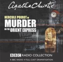 Murder On The Orient Express : A BBC Radio 4 Full-Cast Dramatisation, eAudiobook MP3 eaudioBook