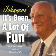 Johnners' It's Been A Lot Of Fun, eAudiobook MP3 eaudioBook