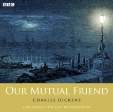Our Mutual Friend (Woman's Hour Drama), eAudiobook MP3 eaudioBook