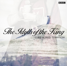 The Idylls Of The King, eAudiobook MP3 eaudioBook
