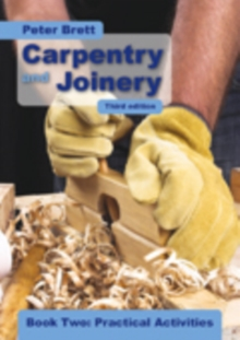 Carpentry and Joinery Book Two: Practical Activities, Paperback Book