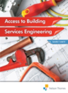 Access to Building Services Engineering Levels 1 and 2, Paperback Book