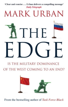 The Edge : Is the Military Dominance of the West Coming to an End?, EPUB eBook