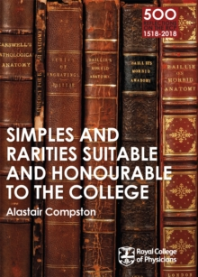 RCP 9: Simples and Rarities Suitable and Honourable to the College, Paperback Book