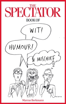 The Spectator Book of Wit, Humour and Mischief, Hardback Book