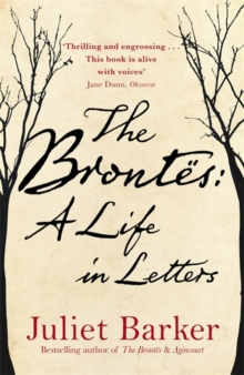 The Brontes: A Life in Letters, Hardback Book