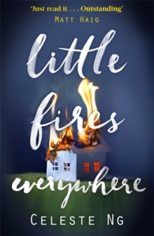 Little Fires Everywhere : The New York Times Top Ten Bestseller, Hardback Book