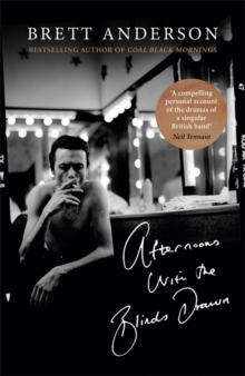 Afternoons with the Blinds Drawn, Hardback Book