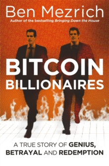 Bitcoin Billionaires : A True Story of Genius, Betrayal and Redemption, Hardback Book