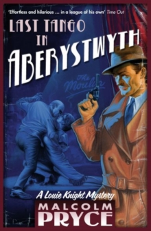 Last Tango in Aberystwyth, Paperback Book